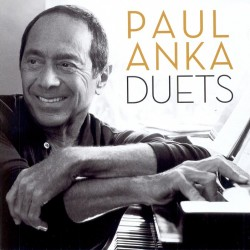 PAUL ANKA : DUETS